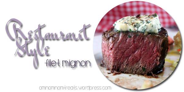 Restaurant Style Filet Mignon