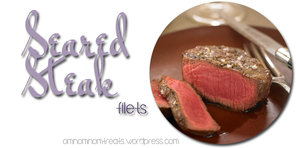 Seared Steak Filets