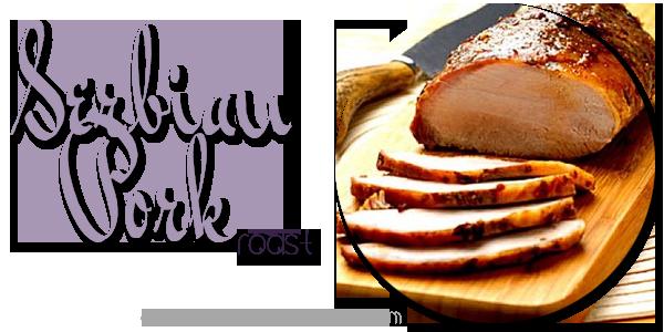 Serbian POrk Roast