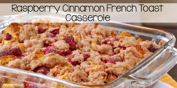 Raspberry Cinnamon French Toast Casserole