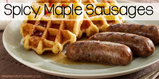 Spicy Maple Sausages