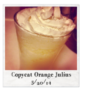 20140520 - Copycat Orange Julius