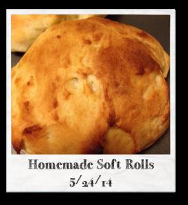 20140524 - Homemade Soft Rolls