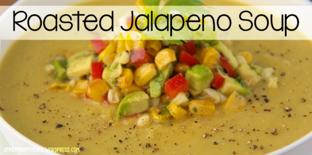 Roasted Jalapeno Soup | Om Nom Nom - Eats & Treats